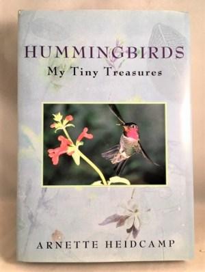 Hummingbirds: My Tiny Treasures