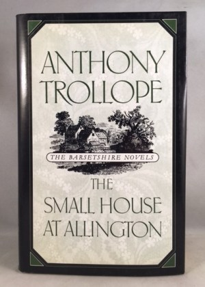 The Small House at Allington (The Barsetshire Novels)