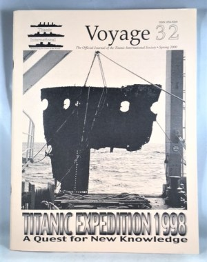 Voyage 32: The Official Journal of the Titanic International Society [Spring 2000]