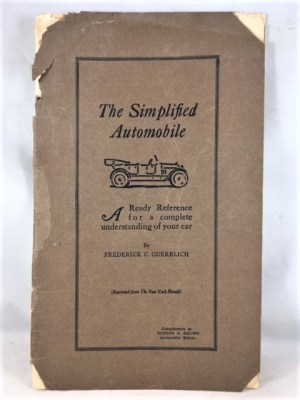 The Simplified Automobile: A Ready Reference for a Complete Understanding of Your Car