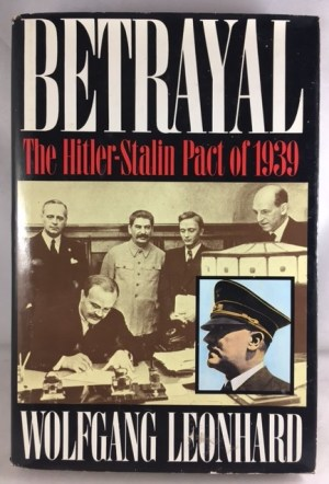 Betrayal: The Hitler-Stalin Pact of 1939