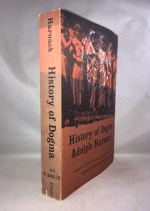 History of Dogma Volume II and III [bound as one]