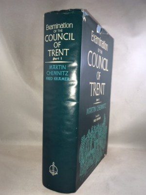 Examination of the Council of Trent: Part I
