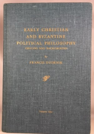 Early Christian and Byzantine Political Philosophy: Origins and Background [vol. I ]