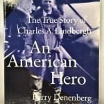 An American Hero: The True Story of Charles A. Lindbergh