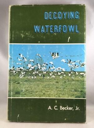 Decoying waterfowl