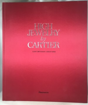 High Jewelry by Cartier: Contemporary Creations (Langue anglaise)