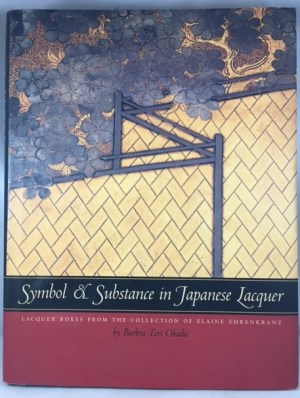 Symbol and Substance in Japanese Lacquer: Early Laquer Boxes from the Collection of Elaine Ehrenkranz