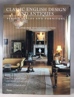 Classic English Design and Antiques: Period Styles and Furniture