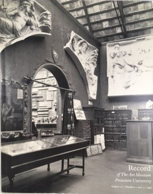 Record Of The Art Museum For Princeton University: The Early Years, Volume 55 Numbers 1 And 2