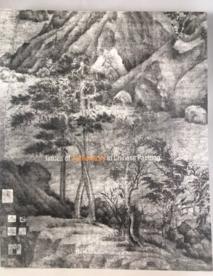Issues of Authenticity in Chinese Painting