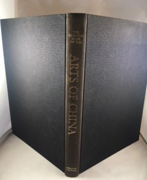 The Horizon Book of the Arts of China