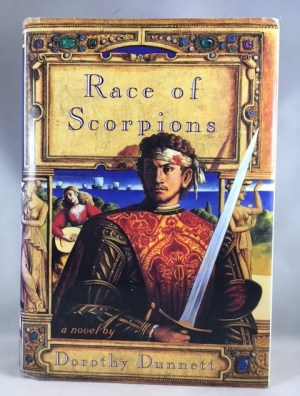 Race Of Scorpions (House of Niccolo Dorothy Dunnett)