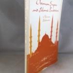 Ottoman Empire and Islamic Tradition (Phoenix Book)