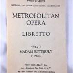 Madam Butterfly: An Opera in Three Acts (Metropolitan Opera Libretto)