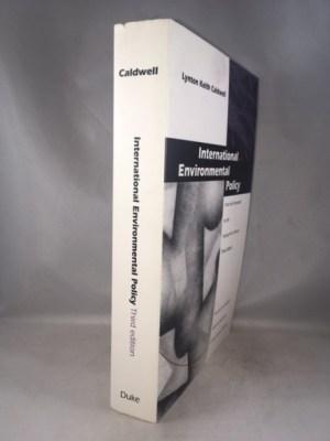 International Environmental Policy: From the Twentieth to the Twenty-First Century