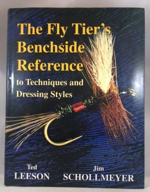The Fly Tier's Benchside Reference to Techniques and Dressing Styles