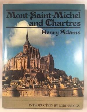 Mont-Saint Michel and Chartres