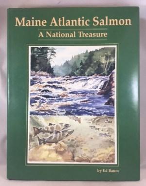 Maine Atlantic Salmon: A National Treasure