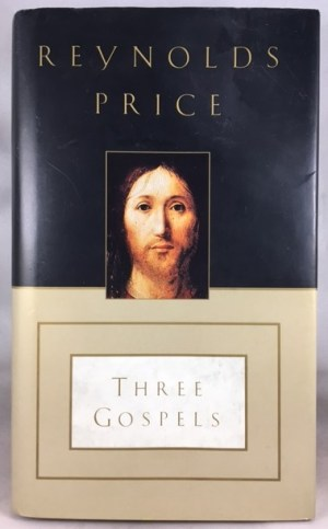 Three Gospels: The Good News According to Mark, the Good News According to John, an Honest Account of a Memorable Life.