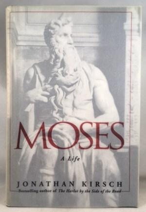 Moses : A Life
