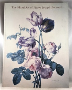 The Floral Art of Pierre-Joseph Redoute