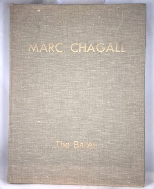 Marc Chagall: Drawings and water colors for The Ballet