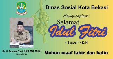 Dinas Sosial Kota Bekasi Mengucapkan Selamat Idul Fitri
