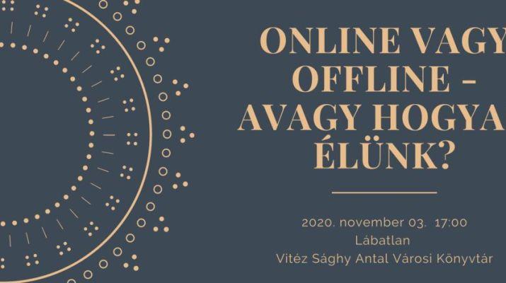 online vagy offline