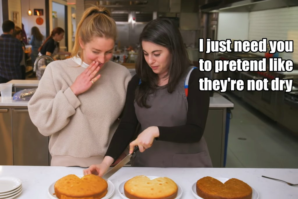 "Claire whispers to Molly, ""I just need you to pretend like the cakes aren't dry"""