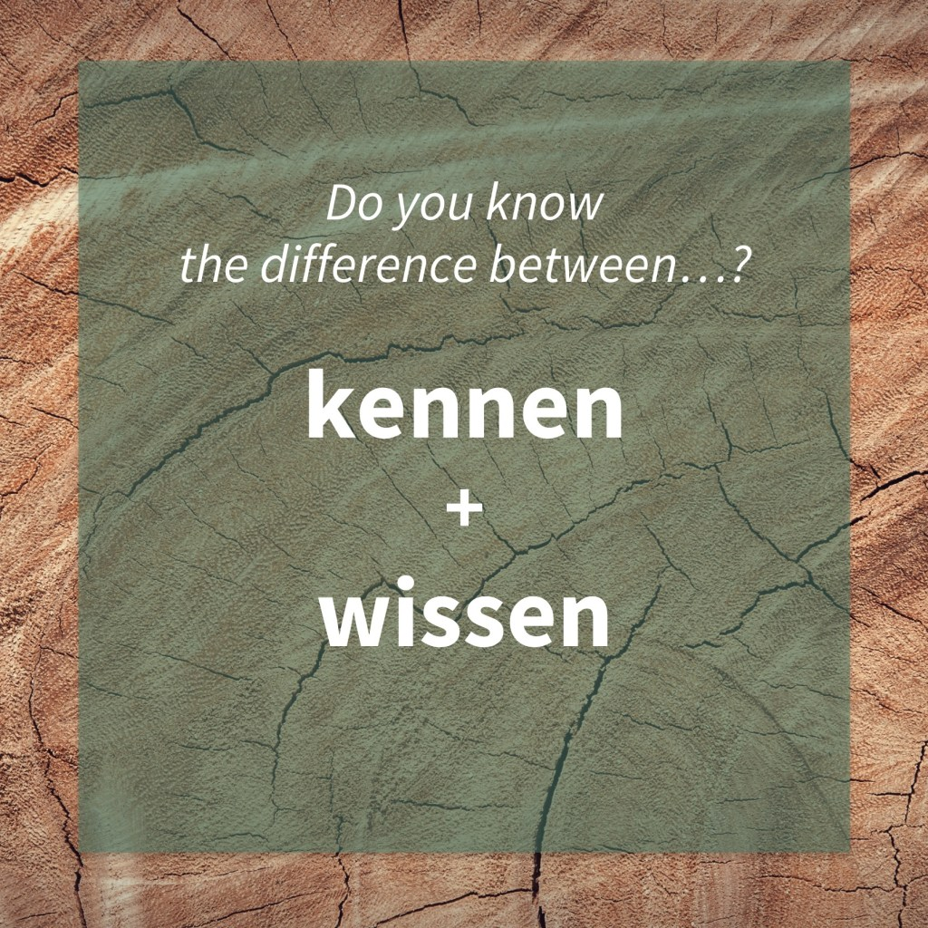 Image asking whether you know the difference between the German words 'kennen' and 'wissen' (common mistakes).