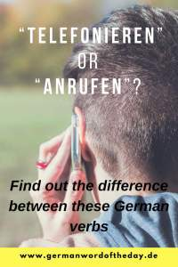 what is the difference between telefonieren and anrufen