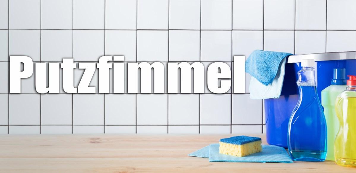 Word of the Week: Putzfimmel