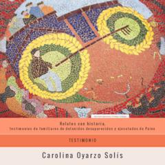 Testimonio_Carolina Oyarzo Solís
