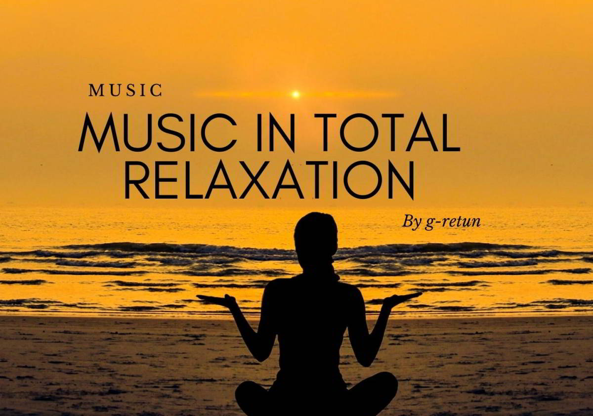 Music in Total Relaxation