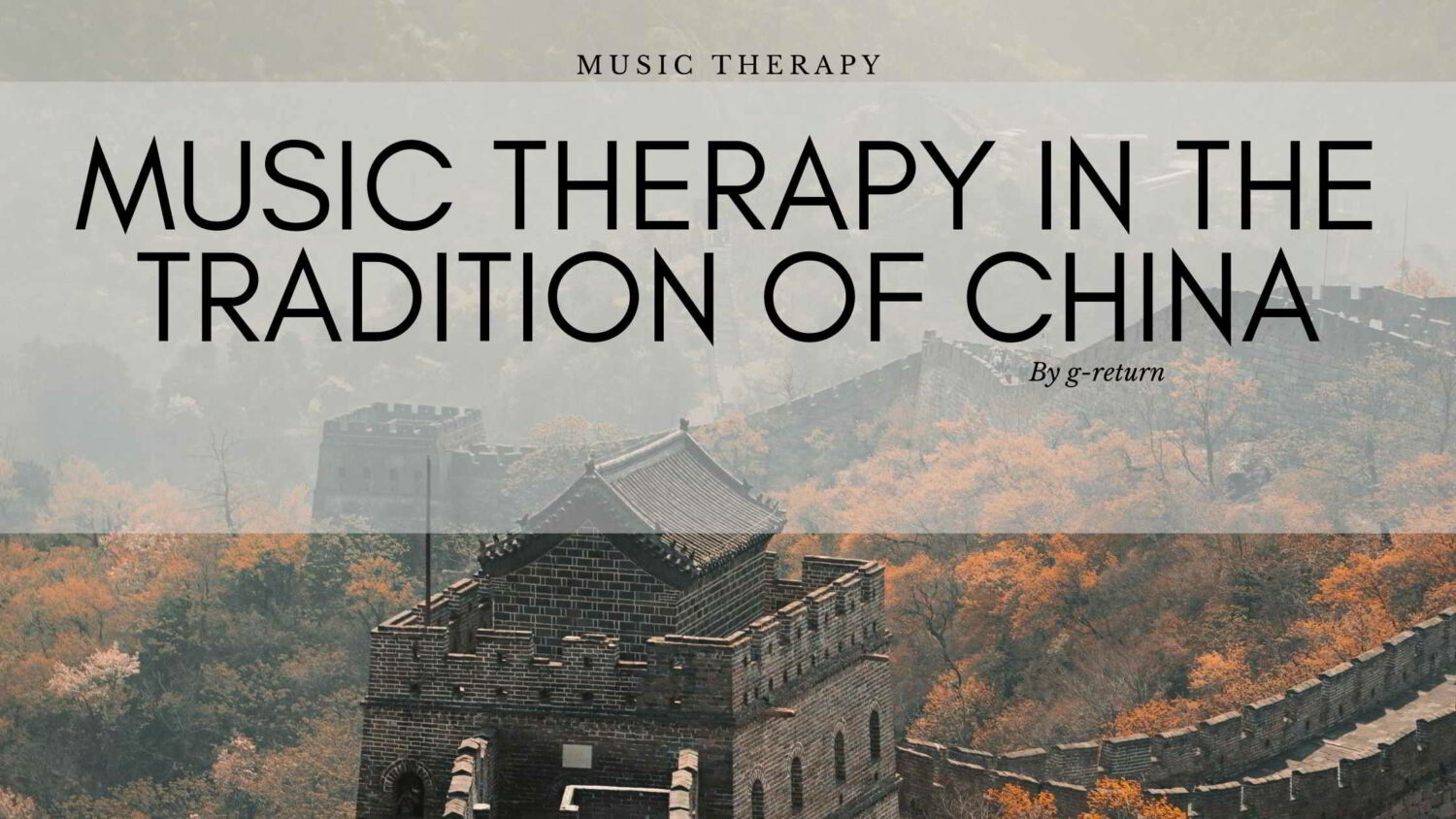 banner-mucic-therapy-in-traditional-china