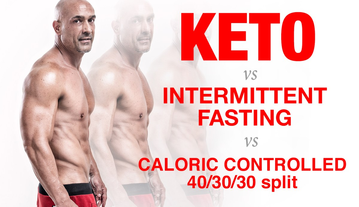 Diet SHOOTOUT - KETO vs IF vs CALORIC CONTROLLED 40/30/30