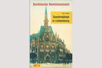 """Cover """"Spaziergänge in Lichtenberg"""""""