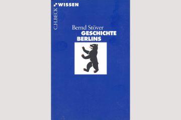 Cover Stöver: Geschichte Berlins