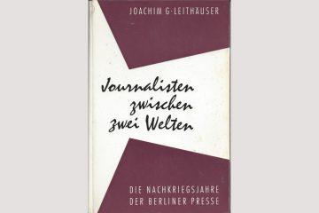 """Cover  """"Journalisten zwischen zwei Welten"""" aus dem Jahr 1960"""