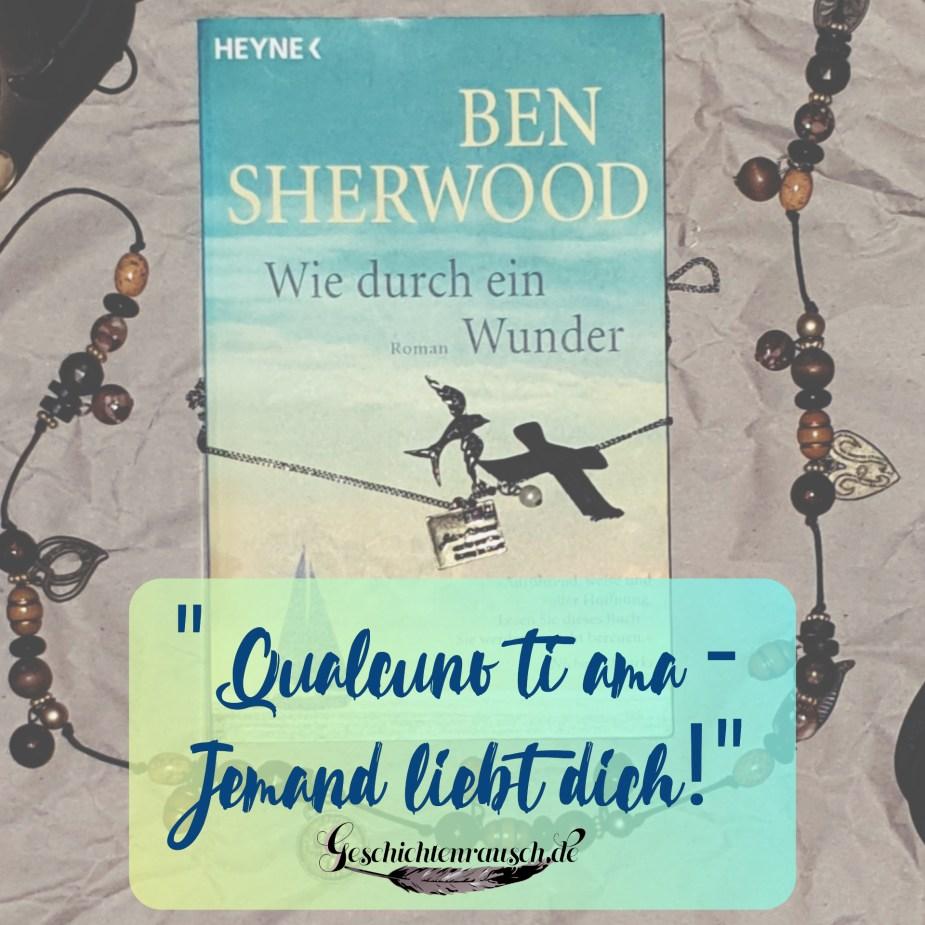 """""""Qualcuno ti amo - Jemand liebt dich!"""" aus Wie durch ein Wunder von Ben Sherwood"""