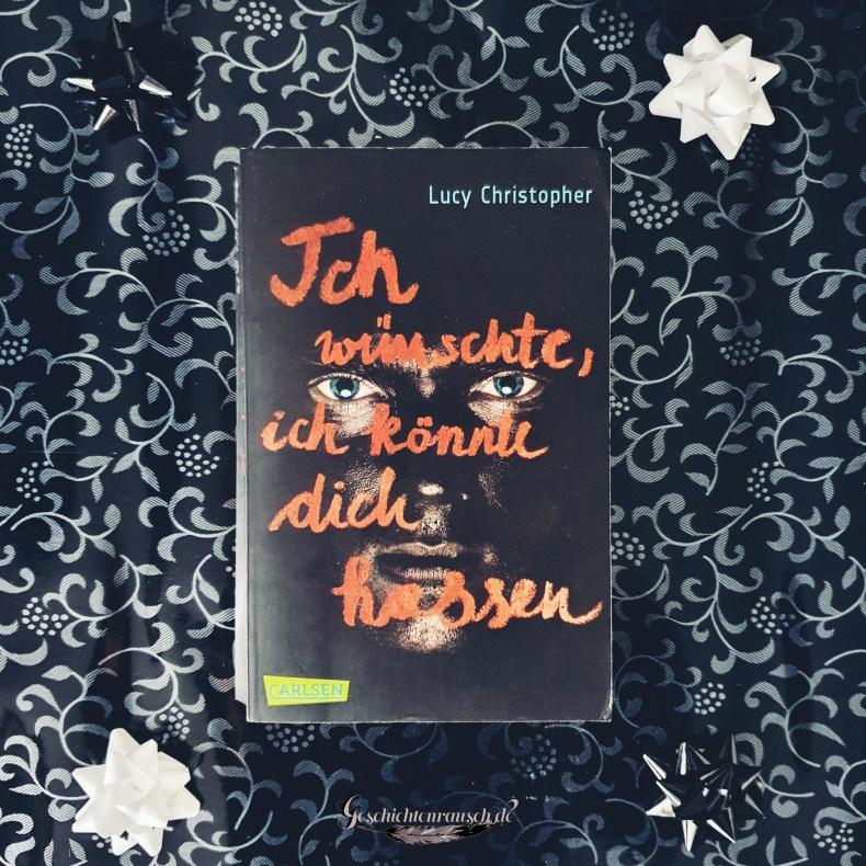 """Cover von """"Ich wünschte, ich könnte dich hassen ..."""" von Lucy Christopher"""