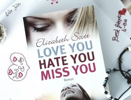 Buchvorstellung zu Love you hate you miss you