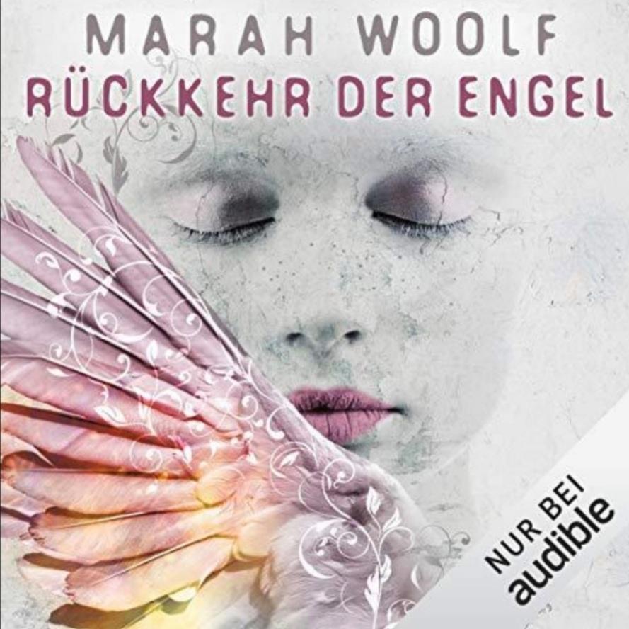 Rückkehr der Engel von Marah Woolf