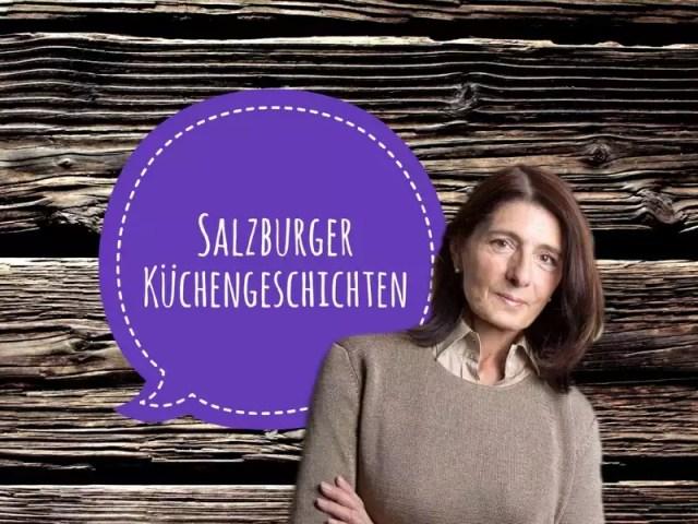 Salzburger Küchengeschichten Claudia Braunstein