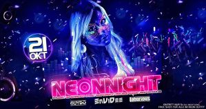 NEON NIGHT • Envidee / Guydo / Laborious • 2 floors • specials @ Herbert Club & Disco | Kamenz | Germany