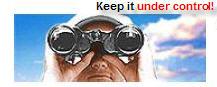 Keep it under control!