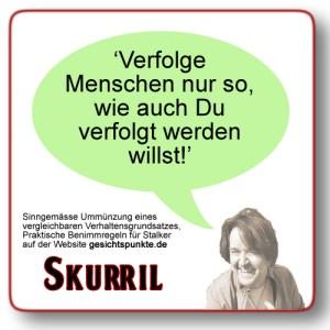 Skurril - Stalking-Benimmregeln