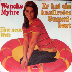 Lied des Tages - Wencke Myhre: Knallrotes Gummiboot