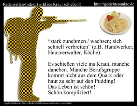 Redensarten-Index: Ins Kraut schießen!